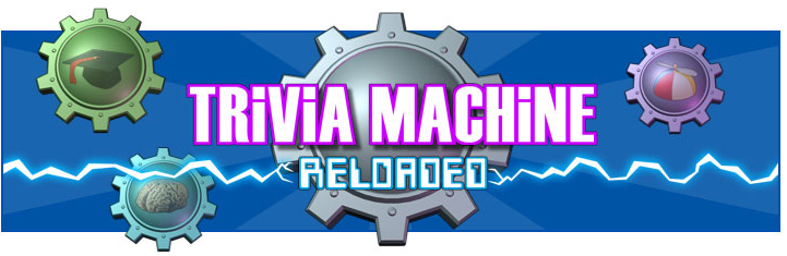 Trivia Machine Reloaded